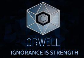 Orwell: Ignorance is Strength – почувствуй себя скандальным блогером
