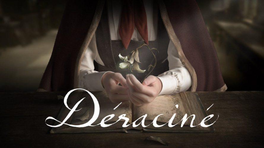 Deracine может вас немного расстроить